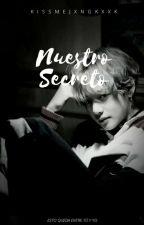 Nuestro Secreto《Taekook》 by xromx2801