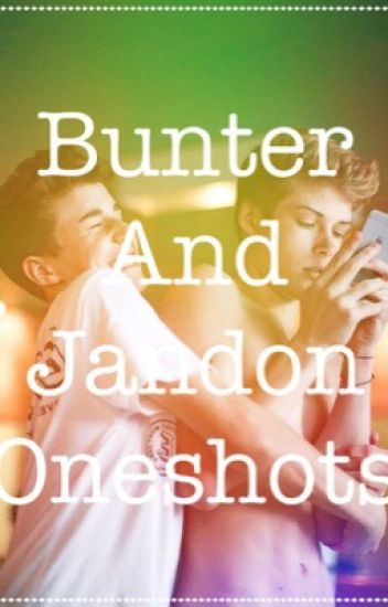 Bunter And Jandon One Shots