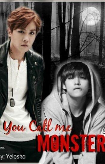 You Call Me Monster (Pausada)