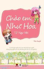 Chào em, Như Hoa by macthienca