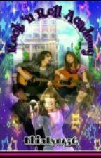 Rock'n Roll Academy by KhiaLyn456