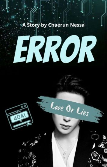 ERROR : Love Or Lies