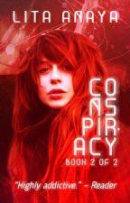 "Conspiracy [BOOK 2 OF ""OFFENSE""] by lita-aya"