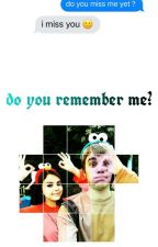 Do you remember me? by kidr4uhlsbae