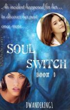 Soul Switch (GXG) by DWandering1