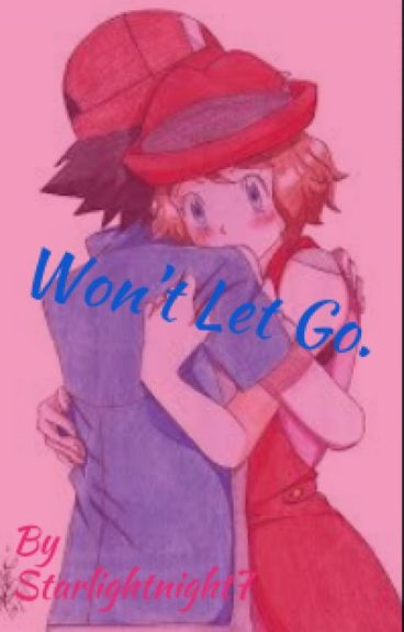 Won't Let Go (sequel to Our Little Secret)