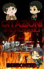 Citazioni Improbabili di Shingeki No Kyojin by BonbonEta