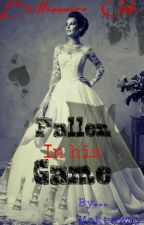 Fallen In his Game  by Makeaway