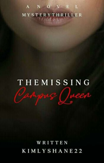 The Missing Campus Queen