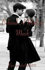 Behind A Mafia's Mask (Kbtbb) by cupcakefreak1172