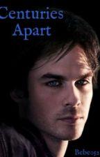 Centuries Apart (Damon Salvatore) by bebe05215