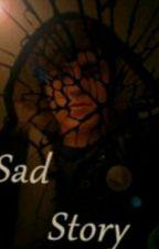 Sad Story by ViraHerliantini