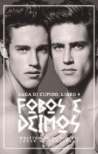 Fobos e Deimos  ( Saga di Cupido libro 4) by plinio1975