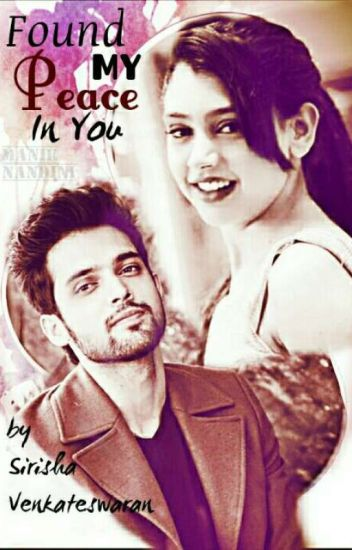 maNan - Found My Peace In You  Wattys 2017