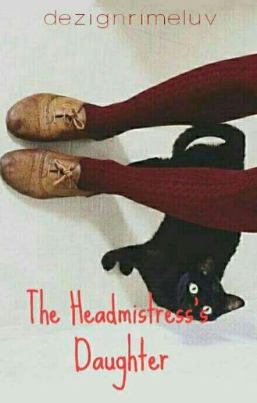 The Headmistress's daughter [James Sirius Potter]