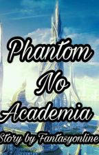Phantom No Academia by Fantasyonline