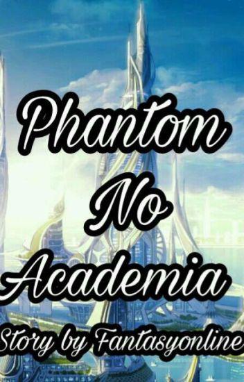 Phantom No Academia