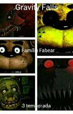Gravity Falls-famila Fazbear by goldenmabel