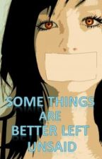 Some Things Are Better Left Unsaid by Lucky4