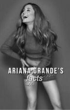 Ariana Grande's Facts by buterashair