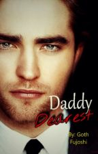 Daddy Dearest by Goth_Fujoshi