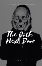 The Goth Next Door | e.g  ✔︎ by dazzlingfandomsx