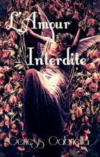 L'Amour Interdite by GenesisGabriella