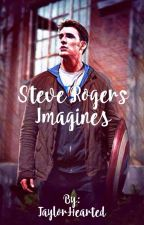 Steve Rogers Imagines!! by TaylorHearted