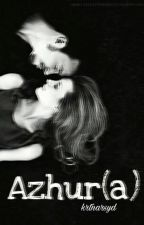 Azhur(a) (Selesai) by nixars_