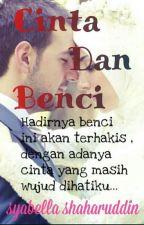 Cinta dan Benci by syabella_shaharuddin
