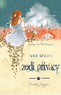 [Fanfiction] Magic Kingdom ● Zodi Privacy