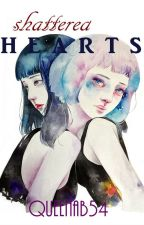 Shattered Hearts by QueenAB54