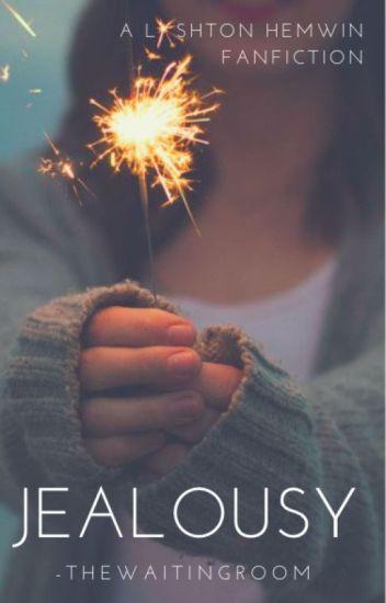 Jealousy ✄ Lashton