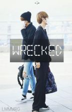 wrecked :: bts by LMMMRG