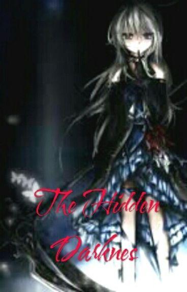 The Hidden Darkness