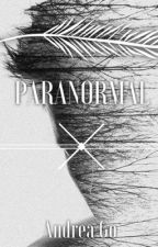 Paranormal by drea_go