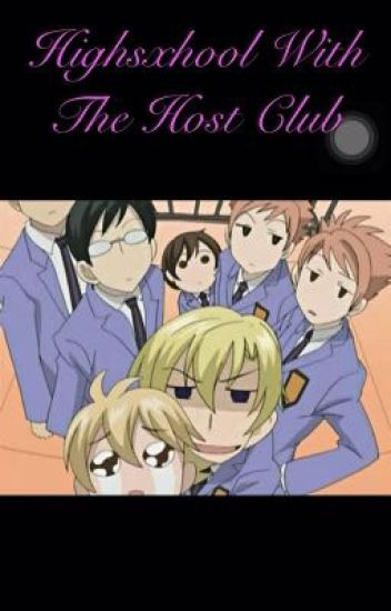 Highschool with the Host Club (host club x reader)  (COMPLETED)