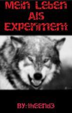 Mein Leben Als Experiment by theend3