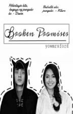 "Broken Promises - ""Former Dati"" by yowmrsford"
