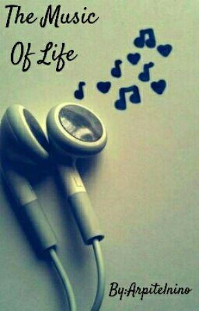 The Music Of Life by Arpitelnino