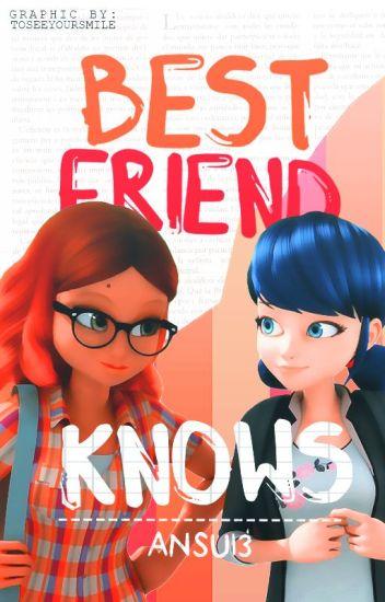 Best Friend Knows