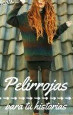 Pelirrojas Para Tus Historias  by toxic__xp