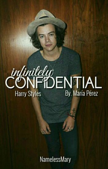 INFINITELY CONFIDENTIAL [HARRY STYLES]