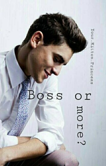 Boss Or More? ✓