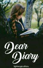 Dear Diary by Lightmagicalfairy
