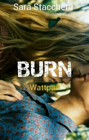 BURN -wattys2017-