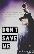 Don't Save Me || J. Leto by Karasu_Chan