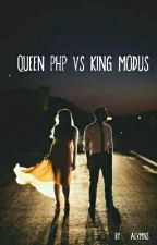 Queen PHP VS King Modus by Alvmns