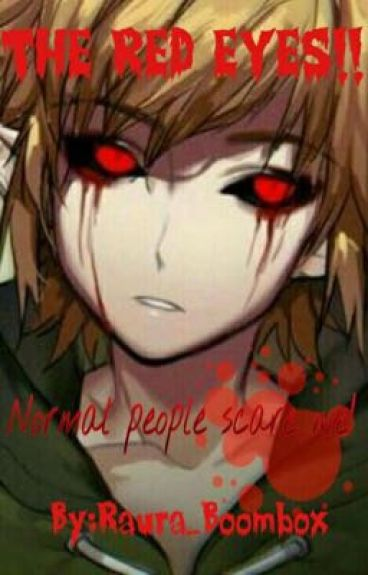 """The Red Eyes"" ~Ben Drowned FF IN REVISIONE."
