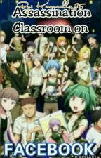 Assassination Classroom On Facebook by Karmaella_25